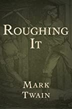 Roughing It (English Edition)