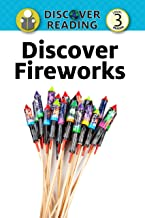 Discover Fireworks: Level 3 Reader (Discover Reading) (English Edition)