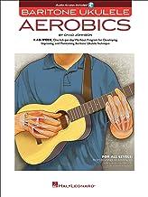 Baritone Ukulele Aerobics: For All Levels: From Beginner to Advanced (English Edition)