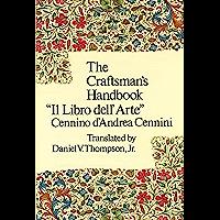 The Craftsman's Handbook (Dover Art Instruction) (English Ed…