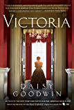 Victoria: A novel of a young queen by the Creator/Writer of…
