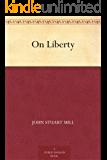 On Liberty (论自由 ) (English Edition)