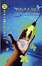 A Scanner Darkly (S.F. MASTERWORKS) (English Edition)