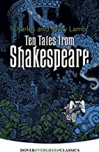 Ten Tales from Shakespeare (Dover Children's Evergreen Classics) (English Edition)