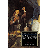 A Student's Guide to Natural Science (ISI Guides to the Majo…