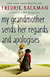 My Grandmother Sends Her Regards and Apologises (English Edi…