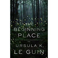 The Beginning Place: A Novel (English Edition)