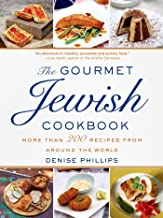 The Gourmet Jewish Cookbook: More than 200 Recipes from Around the World (English Edition)