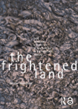The Frightened Land: Land, Landscape and Politics in South A…
