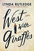 West with Giraffes: A Novel (English Edition)