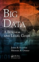 Big Data: A Business and Legal Guide (English Edition)