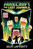 Minecraft: The Lost Journals: An Official Minecraft Novel (E…
