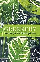Greenery: Journeys in Springtime (English Edition)