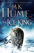 The Ice King (Twilight of the Celts Book III): A gripping adventure of courage and honour (English Edition)