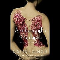 Archangel's Shadows: Book 7 (Guild Hunter Series) (English E…