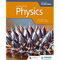 Physics for the IB Diploma Second Edition (English Edition)