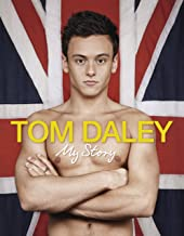 My Story: The official story of inspirational Olympic legend Tom Daley (English Edition)