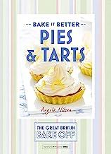 Great British Bake Off – Bake it Better (No.3): Pies & Tarts (English Edition)