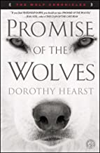 Promise of the Wolves: A Novel (The Wolf Chronicles Book 1) (English Edition)