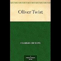 Oliver Twist (雾都孤儿 ) (免费公版书) (English Edition)