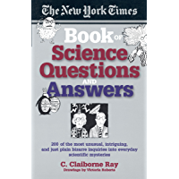 The New York Times Book of Science Questions & Answers: 200…
