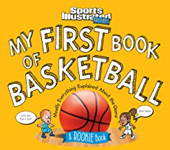 My First Book of Basketball: A Rookie Book (A Sports Illustrated Kids Book) (Sports Illustrated Kids Rookie Books) (Englis...