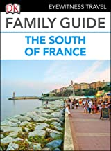 DK Eyewitness Family Guide the South of France (English Edition)