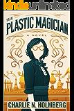 The Plastic Magician (A Paper Magician Novel) (English Editi…