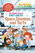 My Weird School Fast Facts: Space, Humans, and Farts (English Edition)