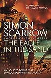 The Eagle In The Sand (Eagles of the Empire 7): Roman Legion…