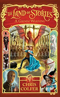A Grimm Warning: Book 3 (Land of Stories) (English Edition)