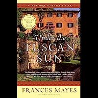 Under the Tuscan Sun: 20th-Anniversary Edition (English Edit…