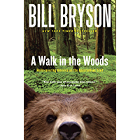 A Walk in the Woods: Rediscovering America on the Appalachia…