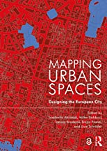 Mapping Urban Spaces: Designing the European City (English Edition)