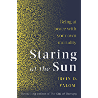 Staring At The Sun: Being at peace with your own mortality…