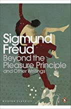 Beyond the Pleasure Principle: And Other Writings (Penguin Modern Classics) (English Edition)