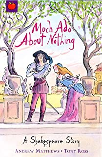 Much Ado About Nothing (A Shakespeare Story Book 10) (English Edition)