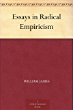 Essays in Radical Empiricism (免费公版书) (English Edition)