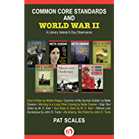 Common Core Standards and World War II: A Literary Veteran's…
