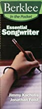 Essential Songwriter: Craft Great Songs & Become a Better Songwriter (Berklee in the Pocket) (English Edition)