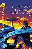 Flow My Tears, The Policeman Said (S.F. MASTERWORKS) (Englis…