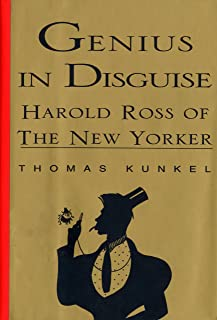 Genius in Disguise: Harold Ross of The New Yorker (English Edition)