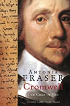 Cromwell, Our Chief Of Men (English Edition)