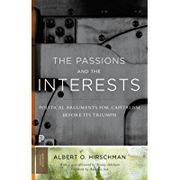 The Passions and the Interests: Political Arguments for Capi…