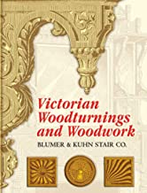 Victorian Woodturnings and Woodwork (Dover Architecture) (English Edition)