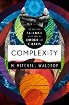 Complexity: The Emerging Science at the Edge of Order and Chaos (English Edition)