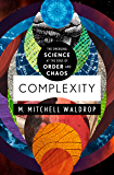 Complexity: The Emerging Science at the Edge of Order and Ch…