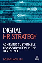 Digital HR Strategy: Achieving Sustainable Transformation in the Digital Age (English Edition)