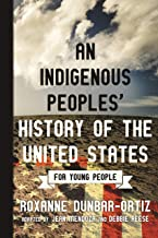 An Indigenous Peoples' History of the United States for Young People (ReVisioning History for Young People Book 2) (Englis...