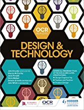 OCR Design and Technology for AS/A Level (OCR AS/A Level Design and Technology 2017) (English Edition)